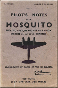 De Havilland Mosquito Mks. FII, NFXII, NFXIII, NFXVII & NFXIX Aircraft Pilot's Notes Manual