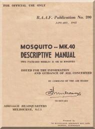 De Havilland Mosquito Mk.40 Aircraft Descriptive Manual - RAF Publication No. 390- 1945