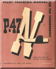 Republic P-47  Aircraft  Pilot Training Manual -  AAF  51-27-4