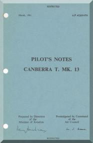 English Electric Canberra T Mk.13  Aircraft Pilot's Notes Manual -  ( English Language ) , A.P.  4326N-PN. , 1961
