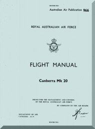 English Electric Canberra B(I) Mk.20 Aircraft Flight Manual -  ( English Language ) , Australian Air Publication. , 1962