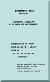English Electric Canberra  B( I) Mk.58 Mk.66 Mk. 12  Aircraft Operating Data Manual -  ( English Language )