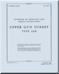 Upper Gun Turrets  Type A9B Hamdbook Manual 11-45A-9