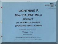English Electric Lightning  F Mk.1, 1A, 2 & T. Mk.4  Aircraft Operating Data Manual -  ( English Language ) , 1975, AP. 101B-1001-16