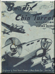 Bendix Chin A-16 Turret Aircraft Service Manual - 1943