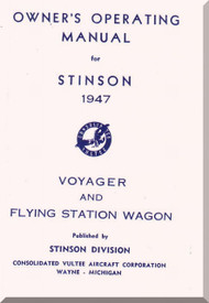 Stinson Model 108 Aircraft Owner's Operating  Manual , 1947