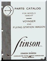 Stinson Model 108  Aircraft Parts Catalog Manual 1946 - 47
