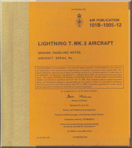 English Electric Lightning T Mk.5  Aircraft Ground Handling Note  Manual 101B-1005-12