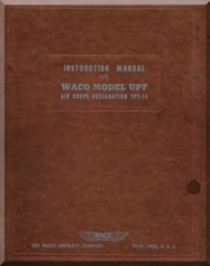 WACO Model UPF Air Corps Designation YPT-14 Instruction  Manual