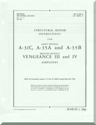 Vultee  A-31, A-34 A, B  Vengeance III and IV Structural Repair Manual - AM 01-50A-3 A.P. 2024 C- D - 1944