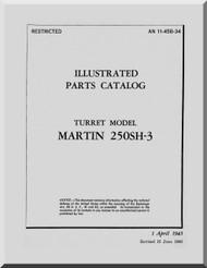 Martin 250SH-3 Gun Turret Aircraft Parts Manual