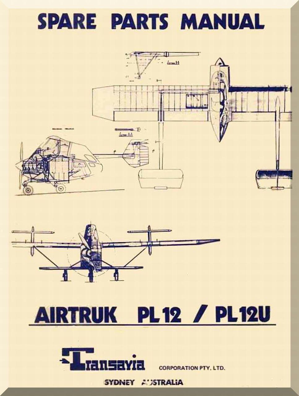 Miraculous Transavia Airtruk Pl 12 Pl 12 U Spare Parts Manual Aircraft Wiring 101 Tzicihahutechinfo