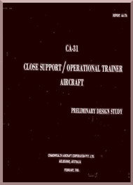 Commonwealth  CA-31  Aircraft  Operational Trainer / Close Support - Preliminary Design Study  Manual -  ER AA-176 - 1968