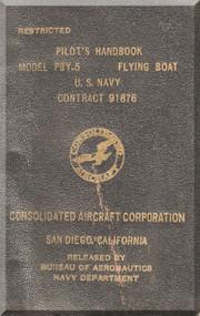 Consolidated PBY-5 Aircraft Pilot's Handbook Manual - 1944