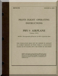 Consolidated PBY-5,  Pilots Flight Operating Instructions  Manual - NAVAER 01-5SE-1  1944
