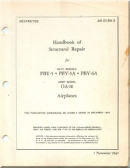 Consolidated PBY-5,  -5A, -6A OA-10  Handbook of  Structural Repair  Manual - A. N. 01-5M-3 ,   1945