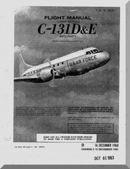 Convair C-131 D E  Aircraft Flight Manual 1C-131D-1 - 1968