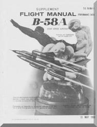 Convair B-58 A  Flight Operation Manual( Performance Data)  -  T.O. 1B-58A-1-1, 1966