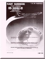 Convair RB-36 D 6  -III Aircraft Flight Handbook Manual -  TO 1B-36(R)D(III)-1, 1955