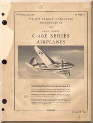 Curtiss C-46 and C-46E    Pilot's Flight Operating Instructions Manual  - A.N. 01-25LB-1 - 1945 -