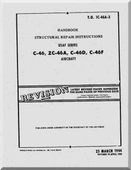 Curtiss C-46, ZC-46A, C-46D, C-46F  - Handbook Structural Repair Instructions Manual  - T.O. 1C-46A-3 - 1944 -