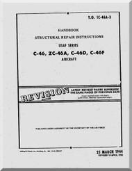 Curtiss C-46, ZC-46A, C-46D, C-46F  - Handbook Structural Repair Instructions Manual  - T.O. 1C-46A-3 - 1944 -