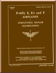 Curtiss P-40 D, E, E-1 and F,  Structural Repair  Instructions Manual  -T.O 01-25C-3 - 1943