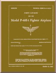 Curtiss P-40 E-1 Fighter Airplane  -Parts catalog Manual  -T.O 01-25CJ-4 - 1942