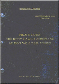 Curtiss P-40 KityHawk I with  Allison V-1710 F.3 R. Engine - Pilot's notes   - AR -2014A - 1941