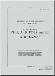 Fairchild PT-19, -19A, -19B, -23, -26  ,  Erection and Maintenance Instructions Manual TO  01-115GA-2 , 1943