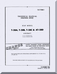North American Aviation T-28 A, B, C, D  Aircraft Structural Repair Manual - T.O 1T-28A-3,  1958