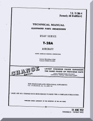 North American Aviation T-28 A  Aircraft Illustrated Parts Breakdown Manual - T.O 1T-28A-4,  1952