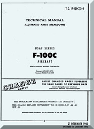North American Aviation F-100 C  Aircraft Illustrated Parts Breakdowns  Manual TO 1F-100C(I)-4 , 1962
