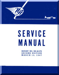 North American Aviation Navion  Aircraft  Service Manual -  Report NA-46-378 , 1947