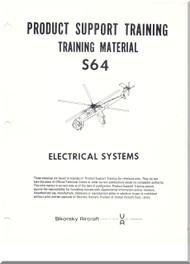 Sikorsky S-64  Helicopter Product Support Training Manual Electrical Systems
