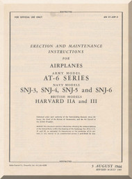North American Aviation  AT-6, A, B, C and D , SNJ-3 , -4, -5 , Harvard II A and III    Aircraft  Erection and Maintenance Instruction Manual -  TO 01-60F-2 ,  -  1944