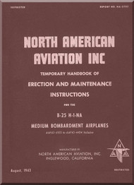 North American Aviation B-25 H-1-NA  Aircraft  Erection and Maintenance  Manual, Report NA-5785, 1943