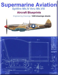 Supermarine Spitfire Mk.IV thru Mk.VIII Aircraft Blueprints Engineering Drawings - Download