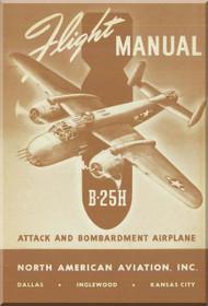 North American Aviation B-25 H Aircraft  Flight Manual, NAA Report 5770, 1943