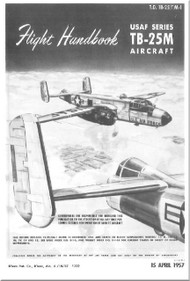 North American Aviation TB-25M  Aircraft Flight  Manual - T.O. 1B-25(T)M-1, 1956
