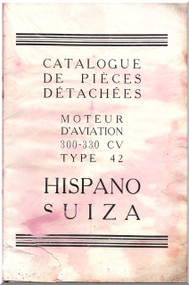 Hispano Suiza   300 - 330  Type 42 Aero Engine Parts Catalog Manual