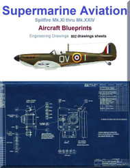 Supermarine Spitfire Mk.XI thru Mk.XXIV Aircraft Blueprints Engineering Drawings - Download