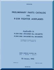 North American Aviation P-51 H Aircraft Preliminary Illustrated Parts Catalog Manual -  REPORT NA-8434 - 1945