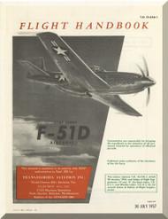 North American Aviation F-51 D Cavalier  Aircraft Flight Handbook  Manual -  TO 0F-51D-1 - 1957
