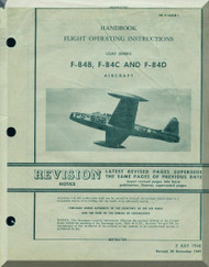 Republic F-84 B, C, D Handbook  Flight Operating Instruction Manual AN. 01-65BJB-1  - 1948