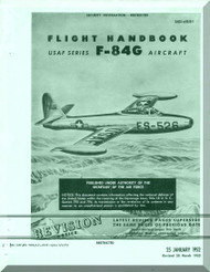 Republic F-84 G Handbook  Flight Operating Instruction Manual AN. 01-65BJE-1  1952