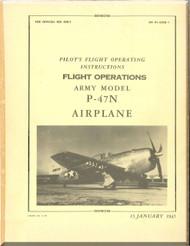 Republic P-47 N Aircraft Pilot's Flight Instructions  Manual NO 01-65BD-1  - 1945