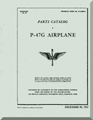 Republic P-47G Aircraft Parts Catalog  Manual NO 01-65BH-4  -  1942 -