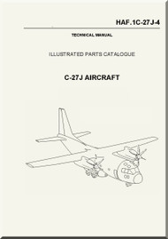 Aeritalia / Alenia / Lockheed C-27 J Parts Catalogue  Manual, ( English and Italian Language ) HAF 1C-27J-4