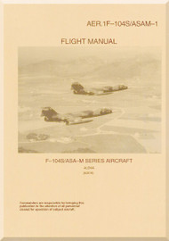 Aeritalia / Lockheed F-104 S ASAM Aircraft Flight Manual 1F-104-ASAM-1 - 1966